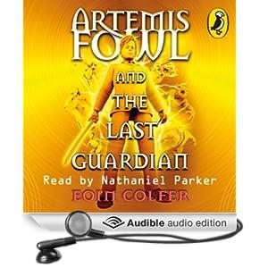 The Last Guardian: Artemis Fowl, Book 8 (Unabridged)