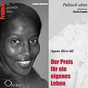 Ayaan Hirsi Ali - Der Preis für ein eigenes Leben (Frauen - politisch aktiv) | Edelgard Abenstein
