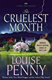 The Cruelest Month: A Three Pines Mystery (Three Pines Mysteries)