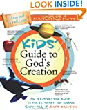 Kids' Guide To God's Creation (Kids' Guide to the Bible)