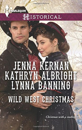 Image of Wild West Christmas: A Family for the Rancher\Dance with a Cowboy\Christmas in Smoke River (Harlequin Historical)