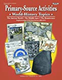 img - for Primary-Source Activities: World-History Topics book / textbook / text book