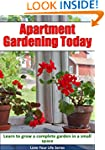 Apartment Gardening Today: Learn to G...