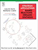 img - for Strategic Applications of Named Reactions in Organic Synthesis by Laszlo Kurti (2005-09-29) book / textbook / text book