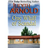 One Whiff of Scandal ~ Judith Arnold