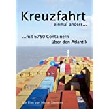 Kreuzfahrt einmal anders. Mit 6750 Containern �ber den Atlantik