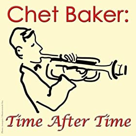Chet Baker: Time After Time