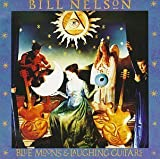 Blue Moons & Laughing Guitars by Nelson, Bill (1992-10-23)