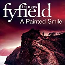 A Painted Smile (       UNABRIDGED) by Frances Fyfield Narrated by Sean Barrett