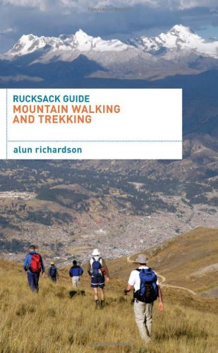 Rucksack Guide - Mountain Walking and Trekking (Rucksack Guides), Buch