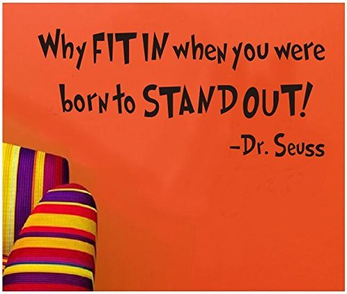 SWORNA Baby Nursery Series Dr. Seuss Why Fit In When You Were Born To Stand Out Vinyl Kids Wall Art Decals Wall Saying Lettering Quotes Decal Stickers Uplifting Decor for Children's/Kids'/Baby's Bedroom/Playroom/Kindergarten/Kids Nursery/Classroom DIY Wall Art Decoration (10 Inch Height X 22.4 Inch Width, Matte Black) - 1