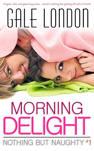 morning-delight-kinky-lesbian-erotica-nothing-but-naughty-book-1-english-edition