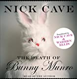 Nick Cave The Death of Bunny Munro