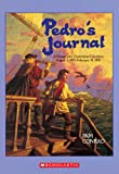 Pedros Journal: A Voyage with Christopher Columbus, August 3, 1492-February 14, 1493
