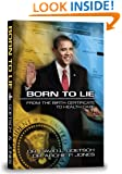 Born To Lie: From The Birth Certificate to Health Care