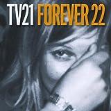 Forever 22 TV21