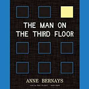 The Man on the Third Floor | [Anne Bernays]