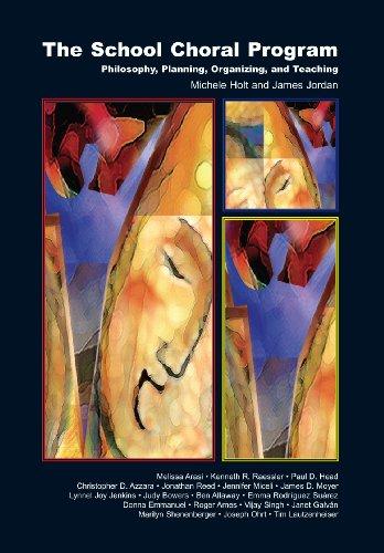 The School Choral Program: Philosophy, Planning,...