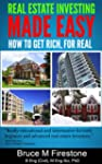 Real Estate Investing Made Easy-How t...