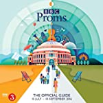 BBC Proms 2016: The Official Guide (B...