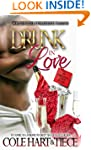 Drunk In Love: An Original Love Story