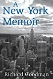 img - for A New York Memoir book / textbook / text book