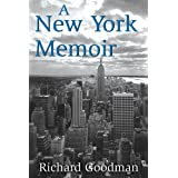A New York Memoir ~ Richard Goodman