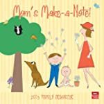 Mom's Make-A-Note Family Organizer 20...