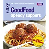 Good Food: Speedy Suppers: Triple-tested Recipes (GoodFood 101)by Jane Hornby