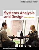 Systems Analysis and Design (with Systems Analysis and Design CourseMate with eBook Printed Access Card) (Shelly Cashman)
