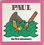 img - for Paul: The First Missionary book / textbook / text book
