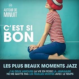 Autour De Minuit - C'Est Si Bon