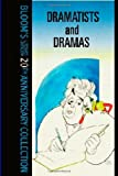 Dramatists And Drama (Bloom's Literary Criticism 20th Anniversary Collection) (1582881995) by Bloom, Harold