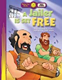 img - for A Jailer Is Set Free (Happy Day  Books: Bible Stories) book / textbook / text book