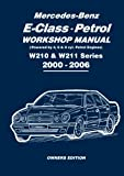 Brooklands Books Ltd Mercedes-Benz E-Class Petrol Workshop Manual W210 & W211 Series 2000-2006 Owners Edition