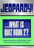 Jeopardy! Quiz Book 2
