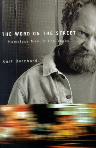 The Word On The Street: Homeless Men In Las Vegas