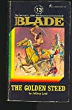 Richard Blade: The Golden Steed (0523005598) by Jeffrey Lord