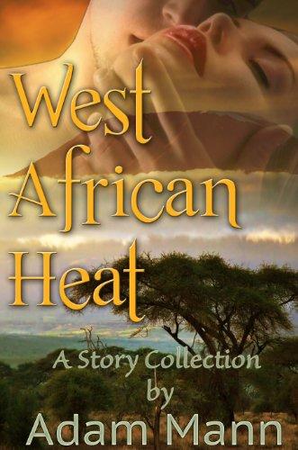 Book: West African Heat by Adam Mann