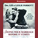 Saving Your Marriage Before It Starts: Expanded & Updated Edition