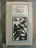 Seeds for the Spirit