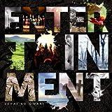 ENTERTAINMENT 初回版(CD+DVD)