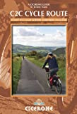 The C2C Cycle Route: The Coast to Coast bike ride (Cicerone Guides)