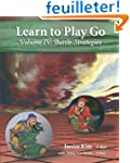 Learn to Play Go Volume 4: Battle Str...