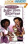 Sugar Plum Ballerinas #2: Toeshoe Tro...