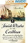 Jewish Pirates of the Caribbean: How...