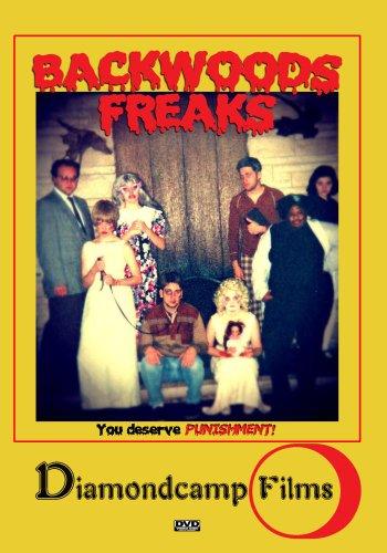 Backwoods Freaks