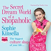 The Secret Dreamworld of a Shopaholic | [Sophie Kinsella]