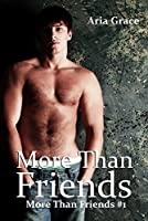 More Than Friends: M/M Romance (English Edition)