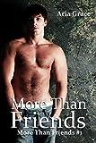 ROMANCE: More Than Friends: M/M Romance (English Edition)